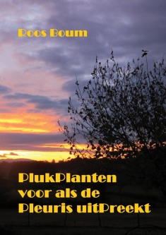Plukplanten voor als de Pleuris uitPreekt